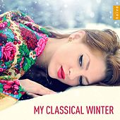 Play & Download My Classical Winter by Various Artists | Napster
