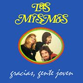 Play & Download Gracias, Gente Joven by Los Mismos | Napster