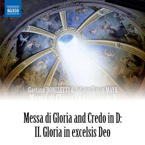 Donizetti: Gloria in excelsis Deo by Siri Karoline Thornhill