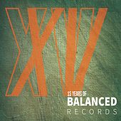 Play & Download 15 Years of Balanced Records by Various Artists | Napster