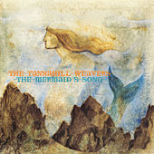 Play & Download The Mermaid's Song by The Tannahill Weavers | Napster