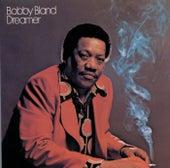 Dreamer by Bobby Blue Bland