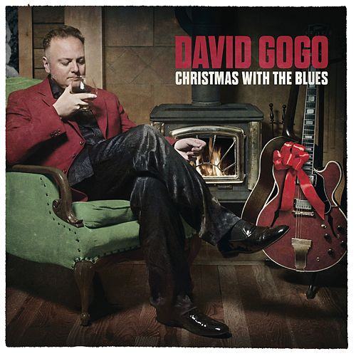Play & Download Christmas with the Blues by David Gogo | Napster