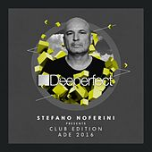 Play & Download Stefano Noferini Presents Club Edition ADE 2016 by Various Artists | Napster