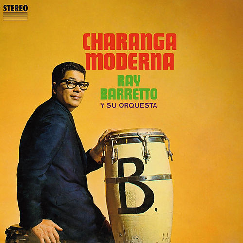 Play & Download Charanga Moderna by Ray Barretto | Napster