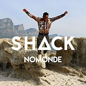Play & Download Nomonde (Radio Edit) by Shack | Napster