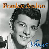 Venus (Rerecorded) by Frankie Avalon