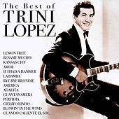 The Best of Trini Lopez (Rerecorded) by Trini Lopez