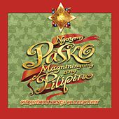 Play & Download Ngayong Pasko Magniningning Ang Pilipino by Various Artists | Napster