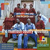 Spirituals and Shout Songs from the Georgia Coast by The McIntosh County Shouters
