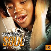 Play & Download Sensational Soul, Vol. 3 by Various Artists | Napster