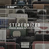Play & Download Stereonized - Tech House Selection, Vol. 24 by Various Artists | Napster