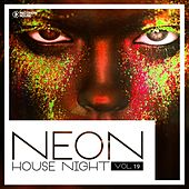 Play & Download Neon House Night, Vol. 19 by Various Artists | Napster