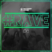 Play & Download #Rave #6 by Various Artists | Napster