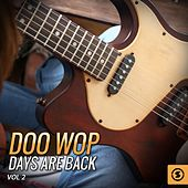 Doo Wop Days Are Back, Vol. 2 by Various Artists