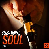 Play & Download Sensational Soul, Vol. 4 by Various Artists | Napster