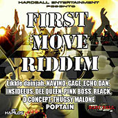 Play & Download First Move Riddim by Various Artists | Napster