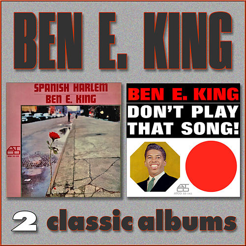 Spanish Harlem / Don't Play That Song by Ben E. King
