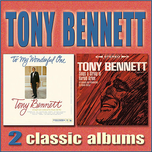 Play & Download Sings a String of Harold Arlen / To My Wonderful One by Tony Bennett | Napster