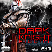 Dark Knight Riddim by Various Artists
