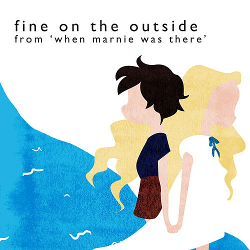 Play & Download Fine on the Outside (From