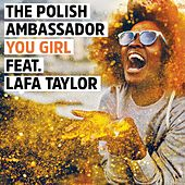 Play & Download You Girl by The Polish Ambassador | Napster