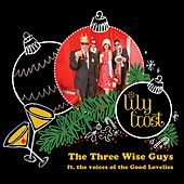 The Three Wise Guys by Lily Frost