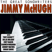 Play & Download The Great Songwriters - Jimmy McHugh by Various Artists | Napster