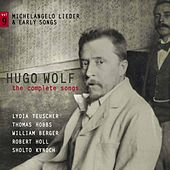Play & Download Wolf: The Complete Songs, Vol. 9 – Michelangelo Lieder & Early Songs by Various Artists | Napster