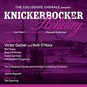 The Collegiate Chorale Presents - Knickerbocker Holiday by Various Artists