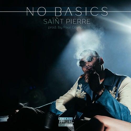 No Basics (Na, Na, Na) by SAïÑT Pierre