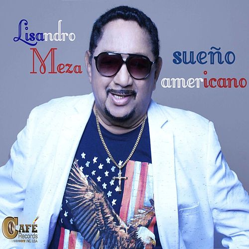 Play & Download Sueño Americano by Lisandro Meza | Napster