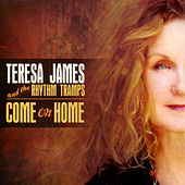Come on Home by Teresa James