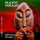 Play & Download African Woodoo by Manu Dibango | Napster
