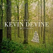 Play & Download Between The Concrete And Clouds by Kevin Devine | Napster