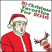 Play & Download 50 Christmas Favorites for 2016 by Various Artists | Napster