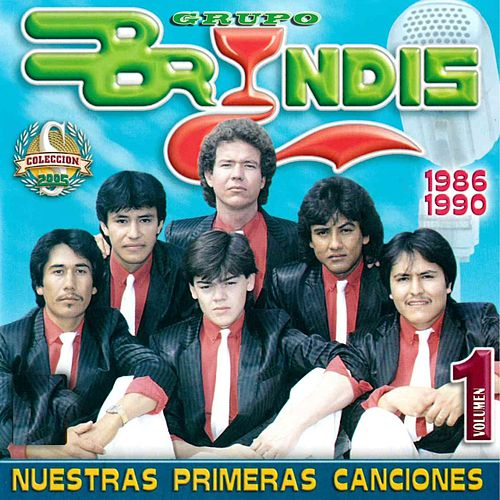 Play & Download Nuestras Primeras Canciones, Vol. 1 by Grupo Bryndis | Napster