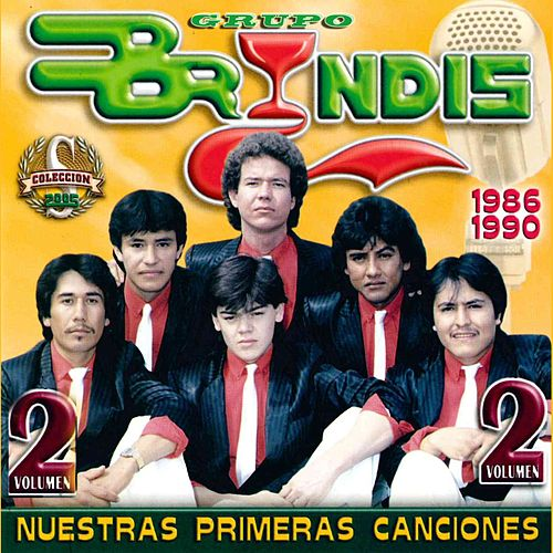 Play & Download Nuestras Primeras Canciones, Vol. 2 by Grupo Bryndis | Napster