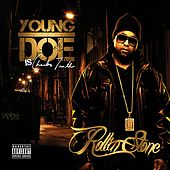 Rollinstone by Young Doe