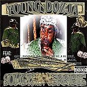 Somethin Terrible by Young Doe