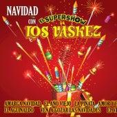Navidad Con Los Vaskez by El Super Show De Los Vaskez