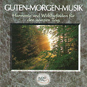 Play & Download Guten-Morgen-Musik by Various Artists | Napster