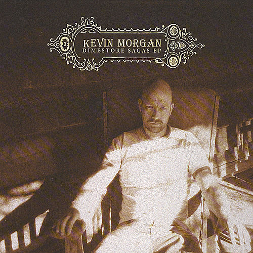 Play & Download Dimestore Sagas by Kevin Morgan | Napster