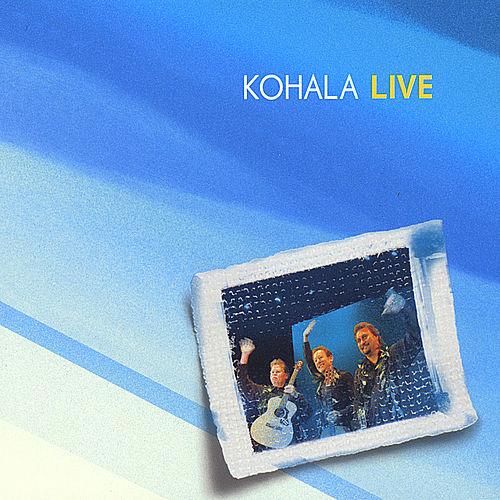 Play & Download Kohala Live by Kohala | Napster