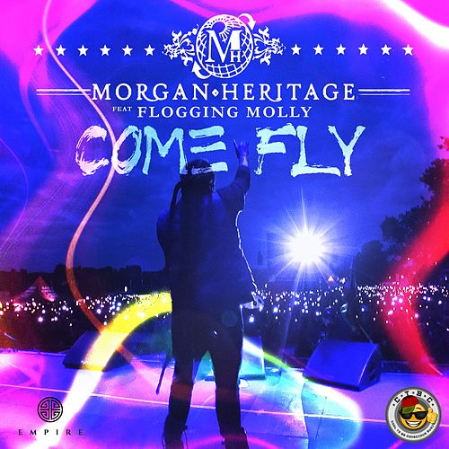 Come Fly (feat. Flogging Molly) by Morgan Heritage