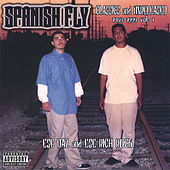 Classics and Unreleased Vol.1 by Spanish Fly