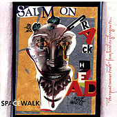 Play & Download Salmon Crackhead by Spacewalk | Napster