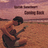 Coming Back by Sputnik Sweetheart
