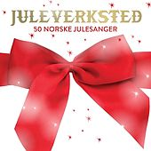 Play & Download Juleverksted - 50 norske julesanger by Various Artists | Napster
