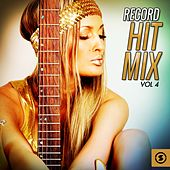 Record Hit Mix, Vol. 4 by Various Artists